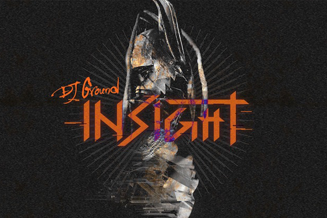 DJ Ground has released a new fierce, genre-defying EP 'Insight'