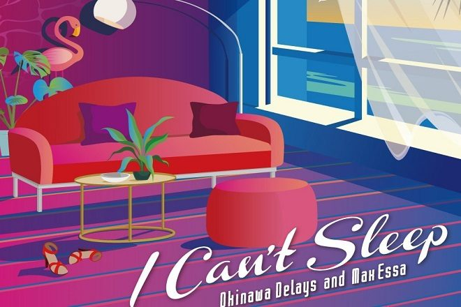 Okinawa Delays & Max Essa present a dreamy remix package