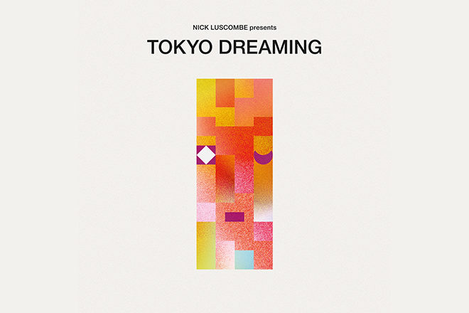 Nick Luscombe digs into Nippon Columbia's archives to present 'Tokyo Dreaming'
